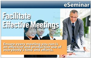 How to Chair or Facilitate Effective Meetings