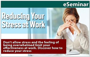 Reducing Your Stress at Work